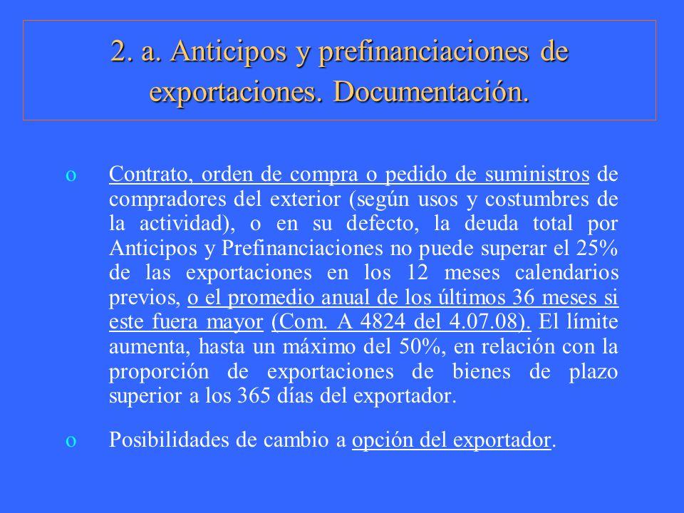2. a. Anticipos y prefinanciaciones de exportaciones. Documentación.
