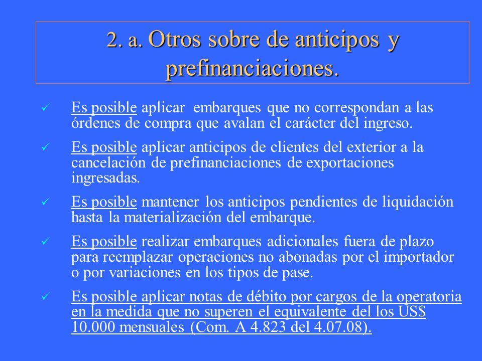 2. a. Otros sobre de anticipos y prefinanciaciones.