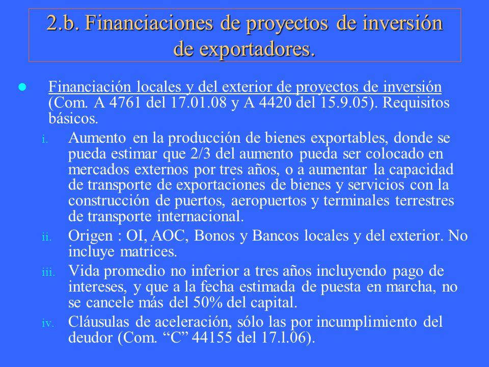 2.b. Financiaciones de proyectos de inversión de exportadores.