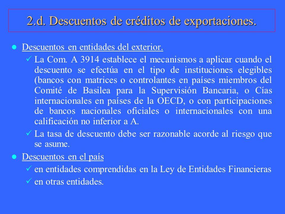 2.d. Descuentos de créditos de exportaciones.