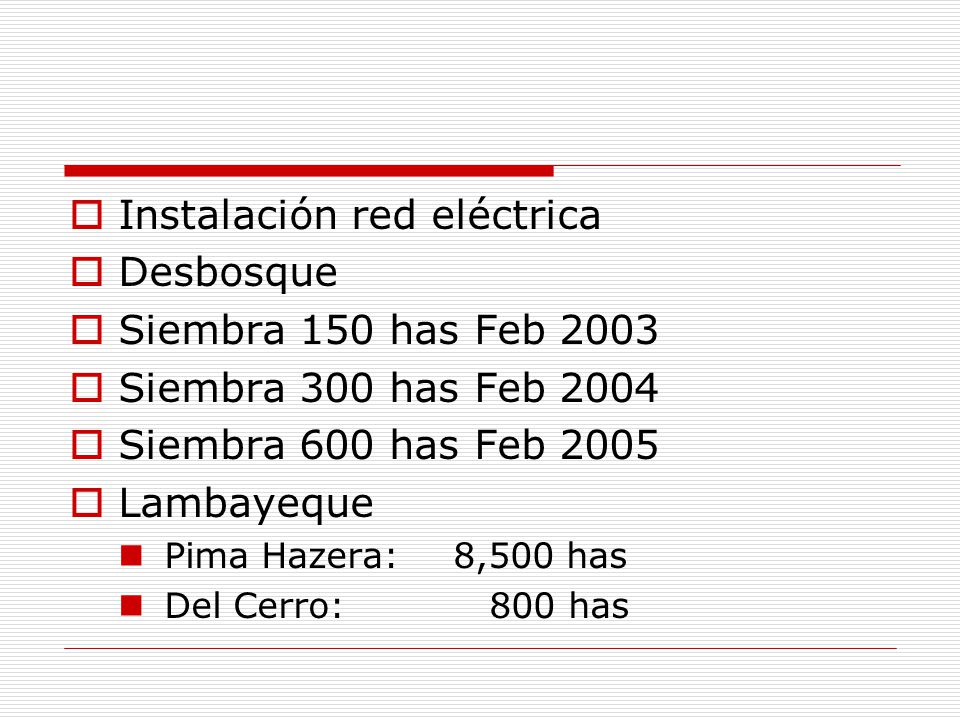 Instalación red eléctrica Desbosque Siembra 150 has Feb 2003