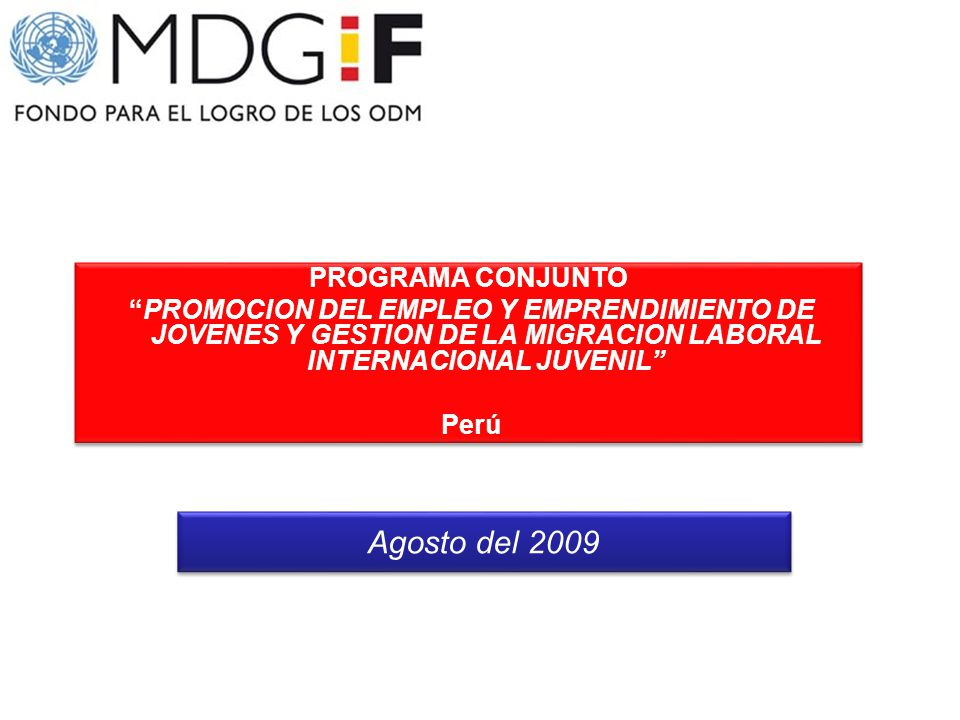 Agosto del 2009 PROGRAMA CONJUNTO
