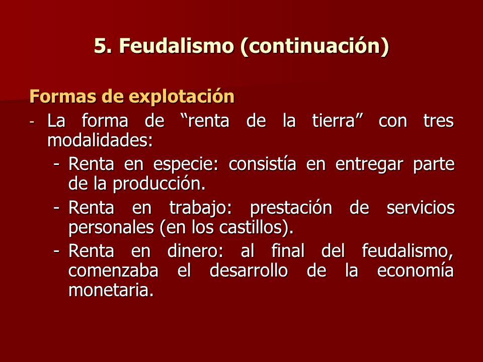 5. Feudalismo (continuación)