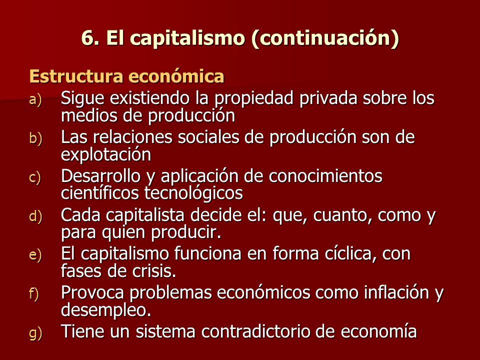 6. El capitalismo (continuación)