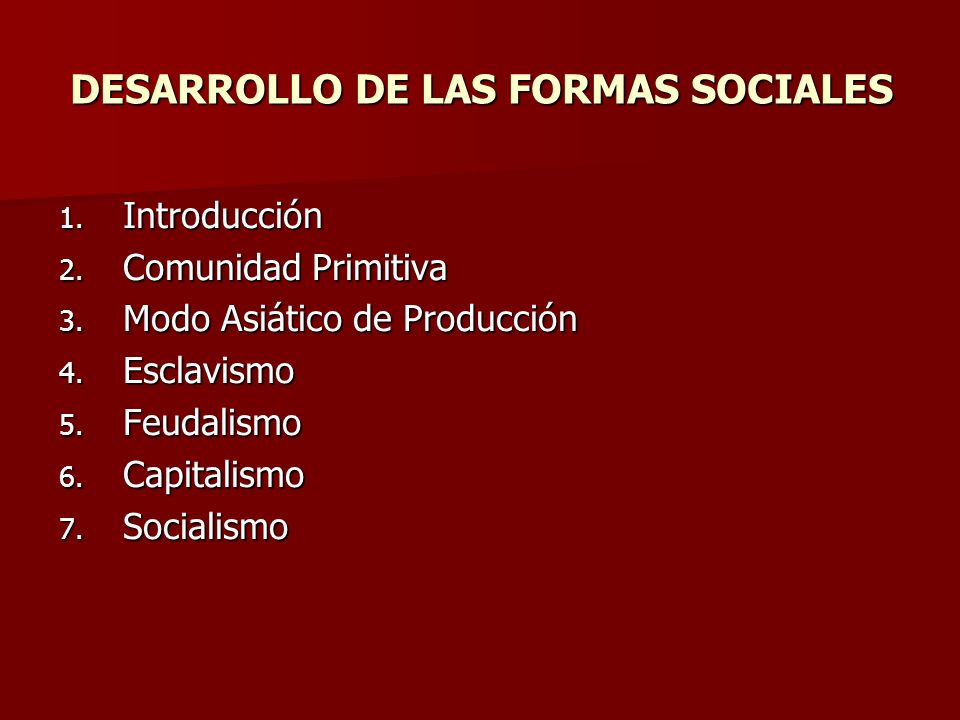 DESARROLLO DE LAS FORMAS SOCIALES