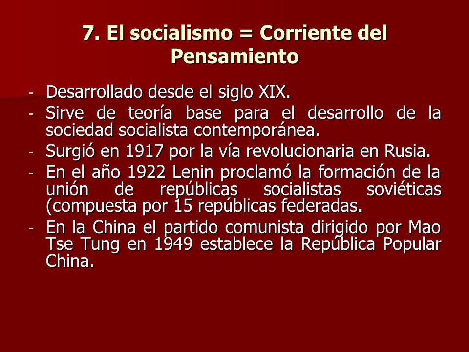 7. El socialismo = Corriente del Pensamiento
