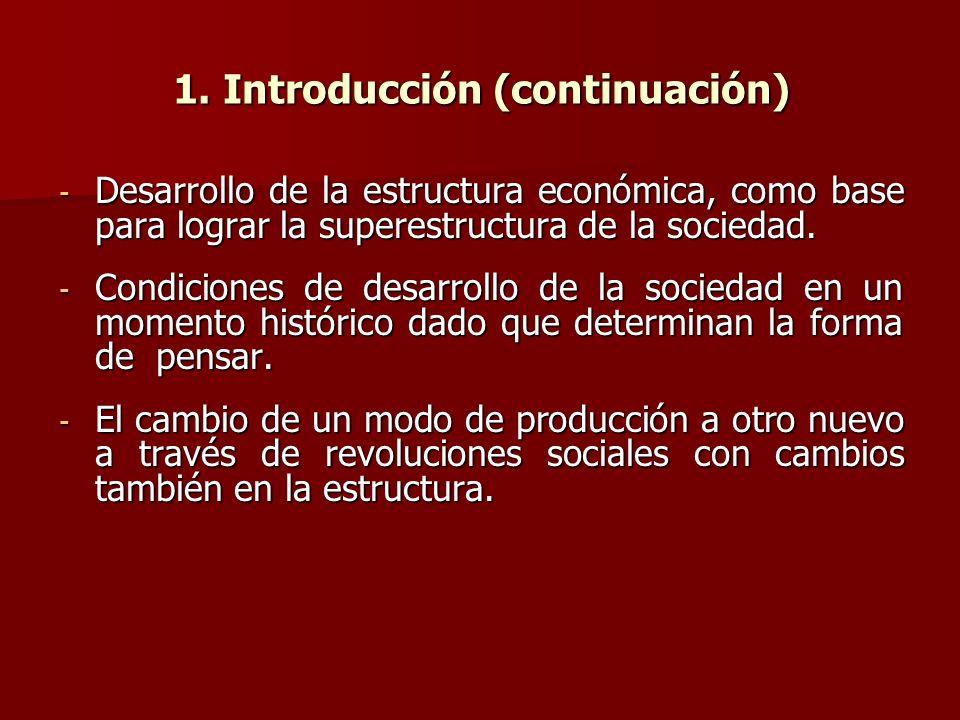 1. Introducción (continuación)