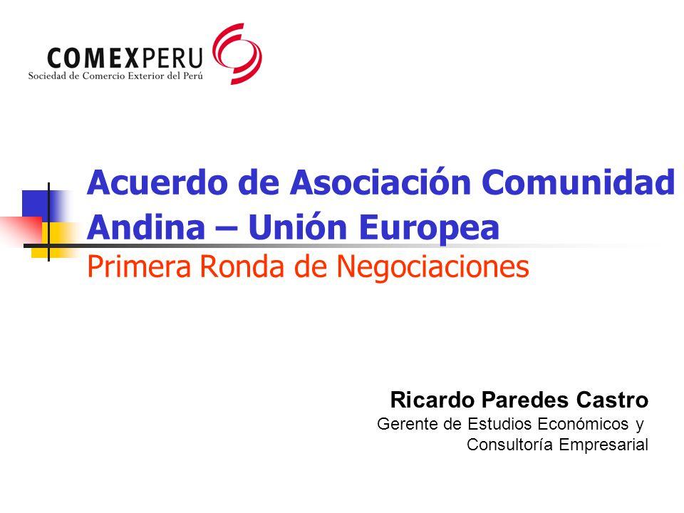 Acuerdo de Asociación Comunidad Andina – Unión Europea Primera Ronda de Negociaciones