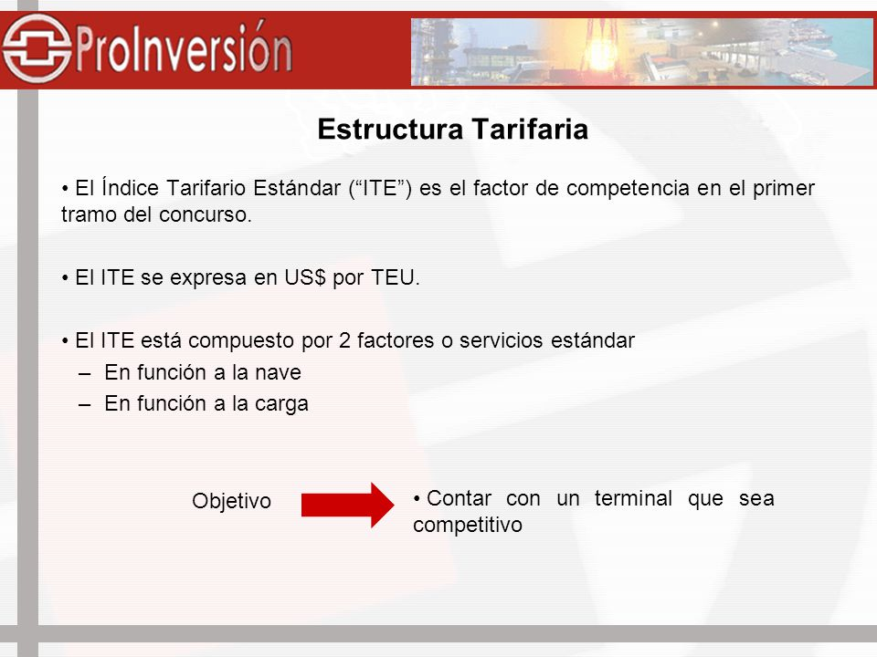 Estructura Tarifaria El Índice Tarifario Estándar ( ITE ) es el factor de competencia en el primer tramo del concurso.