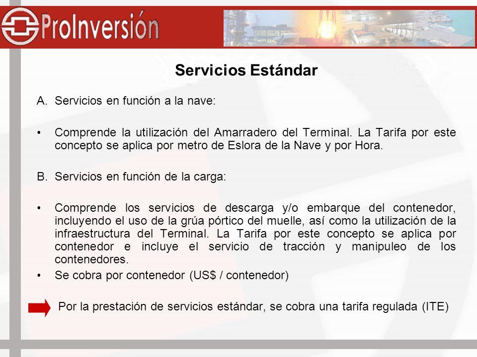 Servicios Estándar A. Servicios en función a la nave: