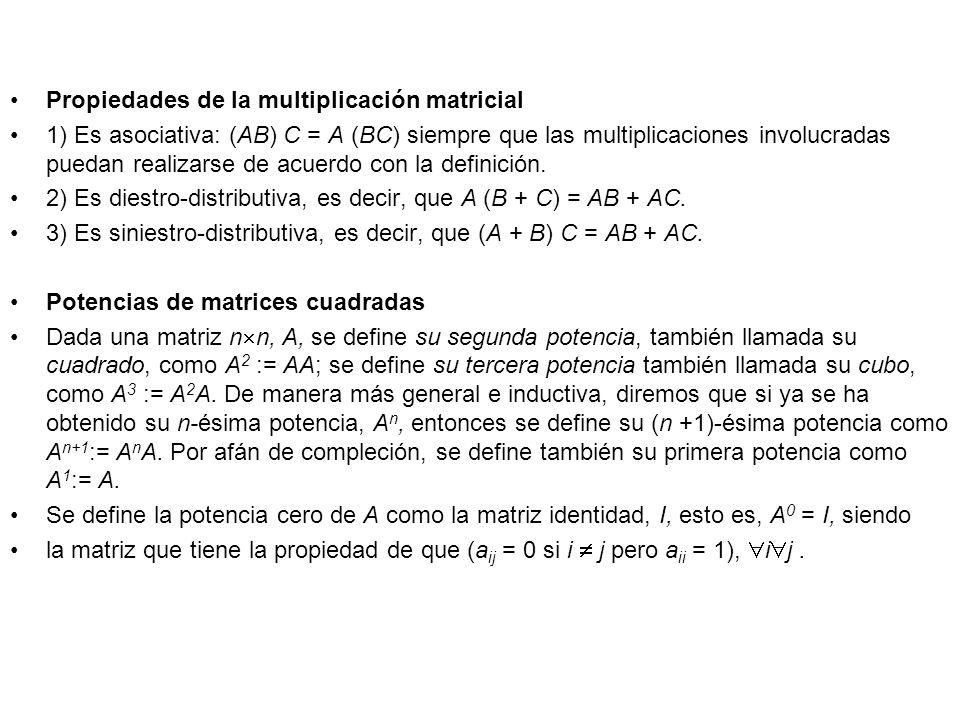 Propiedades de la multiplicación matricial