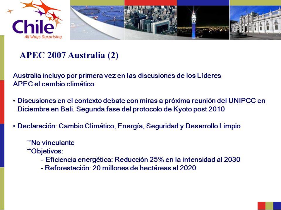 APEC 2007 Australia (2) Australia incluyo por primera vez en las discusiones de los Líderes. APEC el cambio climático.