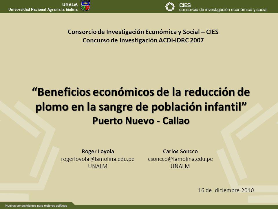 UNALM Universidad Nacional Agraria la Molina. Consorcio de Investigación Económica y Social – CIES.