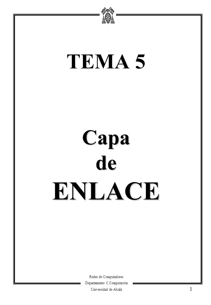 TEMA 5 Capa de ENLACE