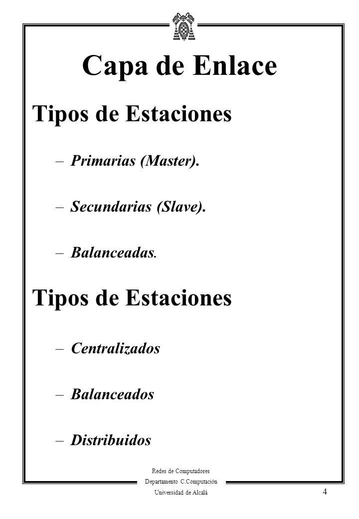 Capa de Enlace Tipos de Estaciones Primarias (Master).