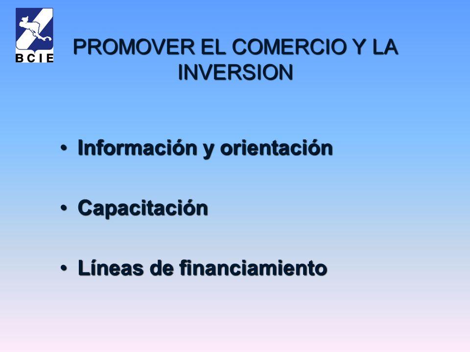 PROMOVER EL COMERCIO Y LA INVERSION