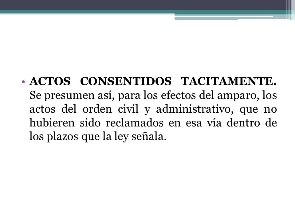 ACTOS CONSENTIDOS TACITAMENTE