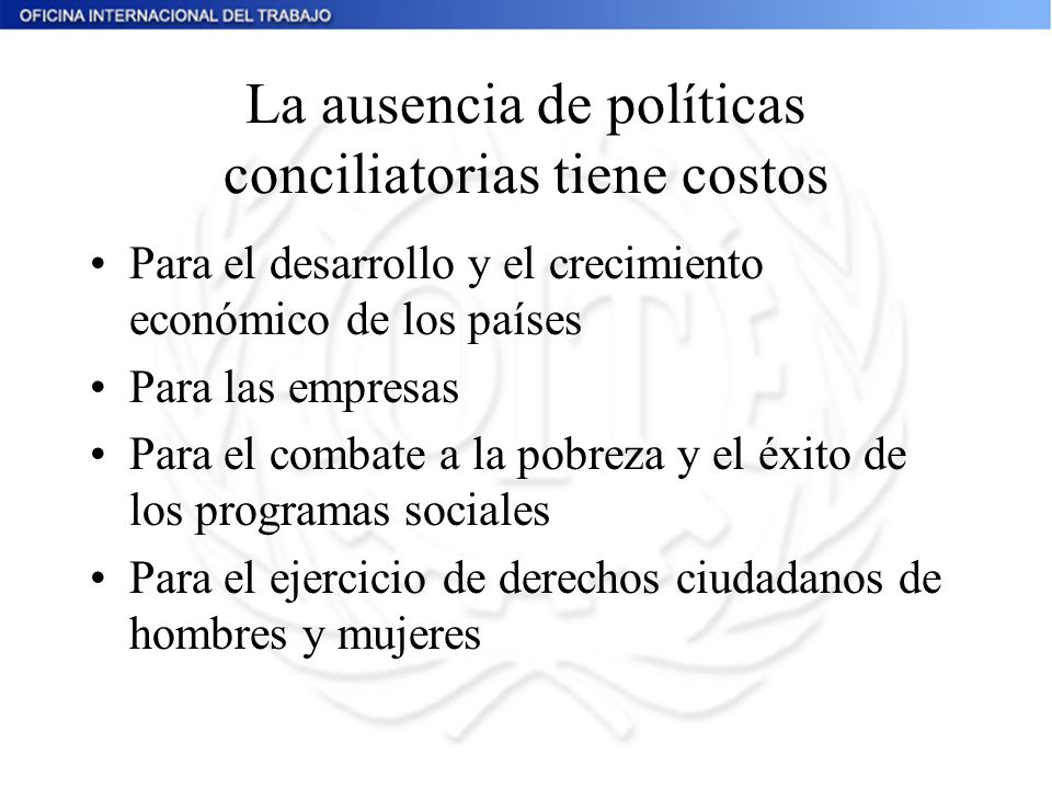 La ausencia de políticas conciliatorias tiene costos