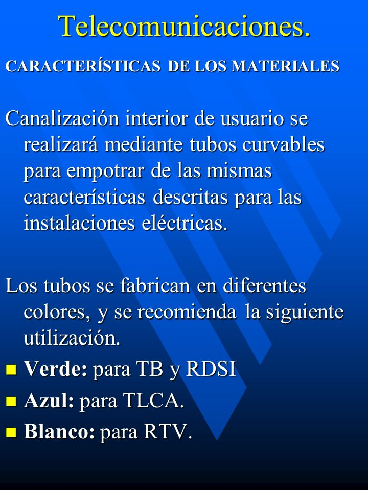 Telecomunicaciones. CARACTERÍSTICAS DE LOS MATERIALES.