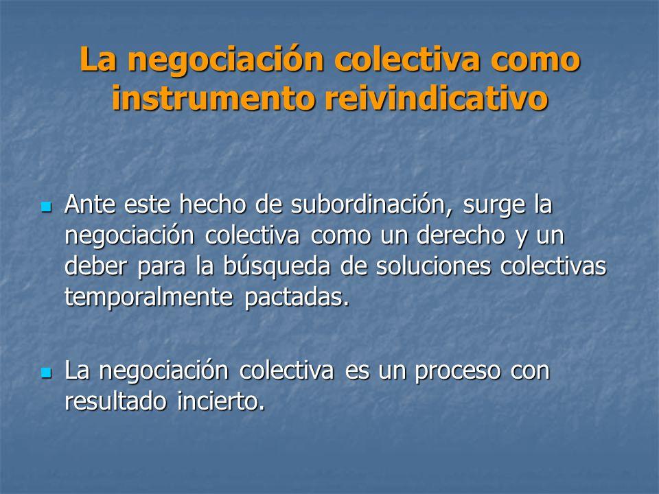 La negociación colectiva como instrumento reivindicativo