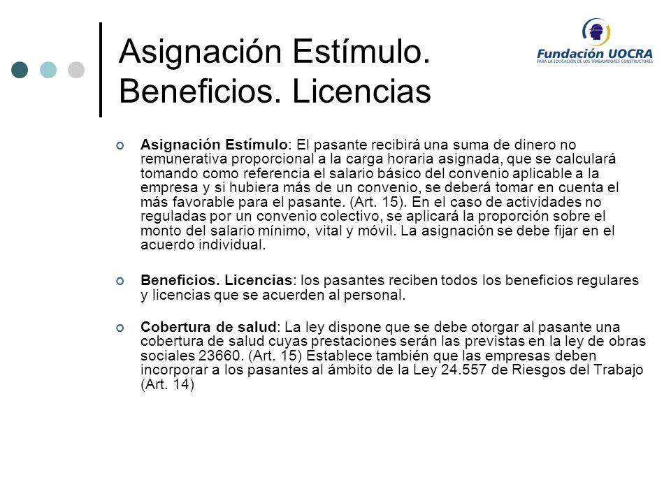 Asignación Estímulo. Beneficios. Licencias