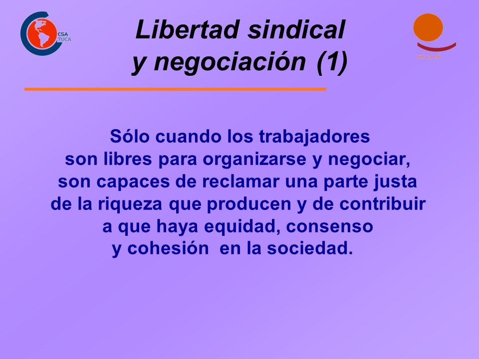 Libertad sindical y negociación (1)