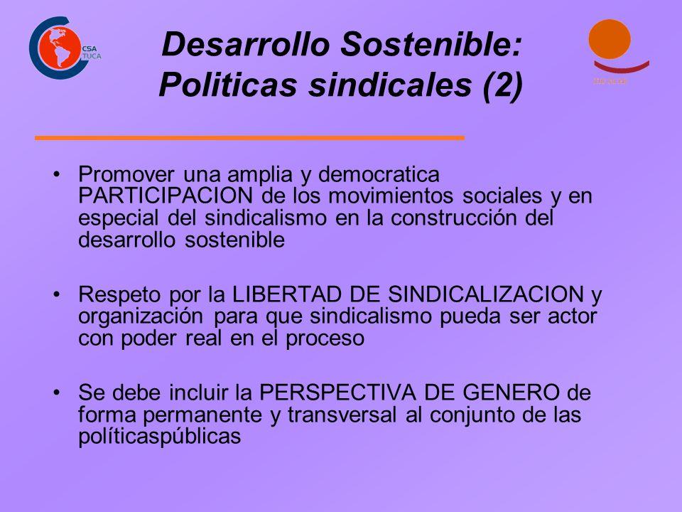 Desarrollo Sostenible: Politicas sindicales (2)