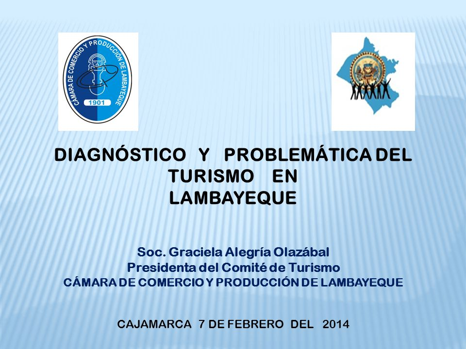 DIAGNÓSTICO Y PROBLEMÁTICA DEL TURISMO EN LAMBAYEQUE