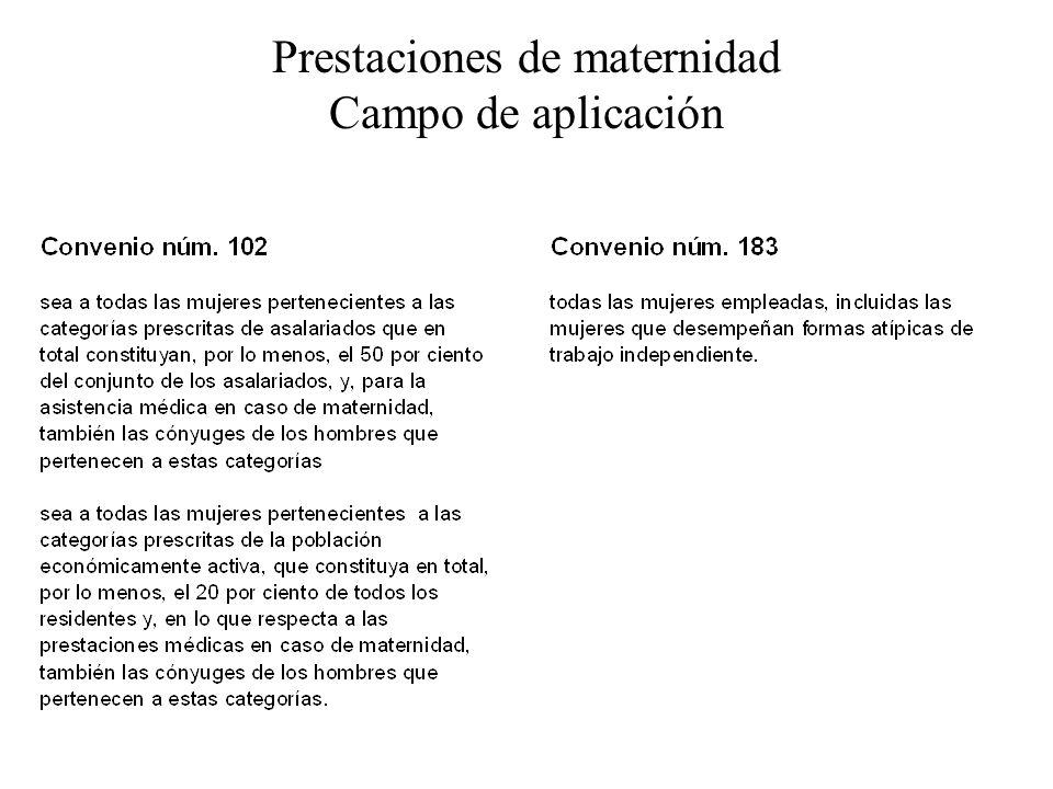 Prestaciones de maternidad Campo de aplicación