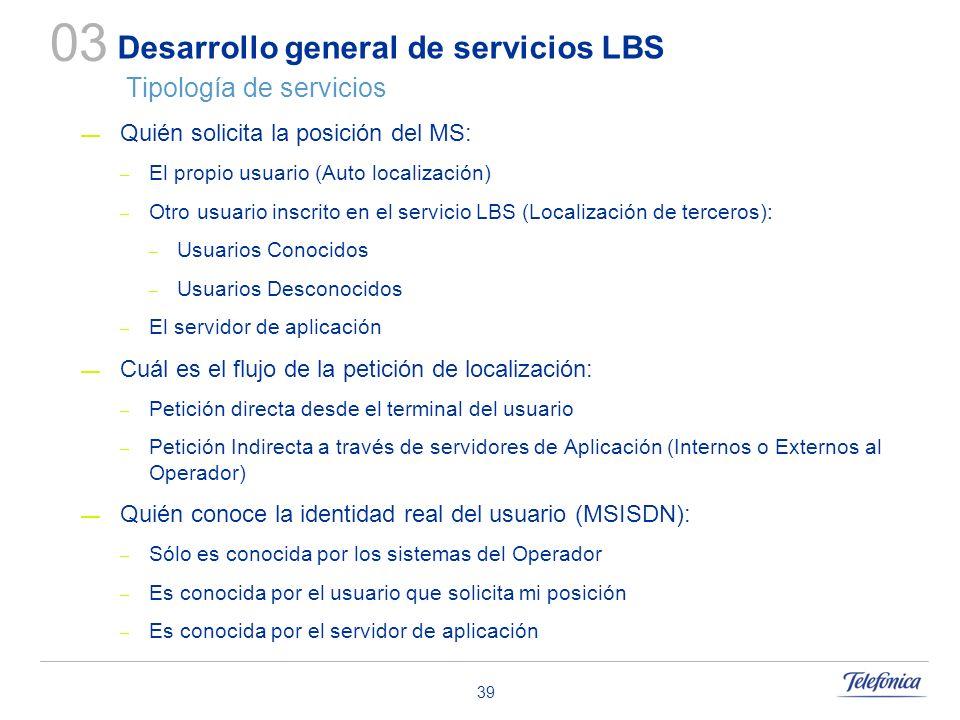 Desarrollo general de servicios LBS Tipología de servicios