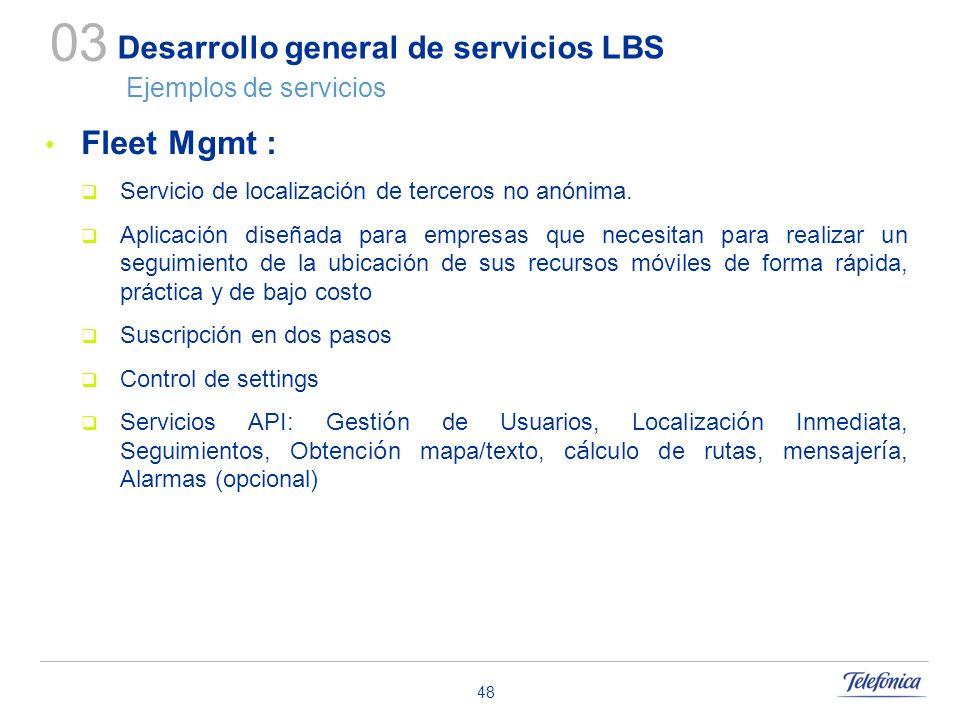 Desarrollo general de servicios LBS Ejemplos de servicios