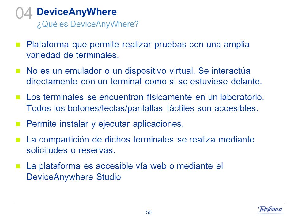 04 DeviceAnyWhere ¿Qué es DeviceAnyWhere
