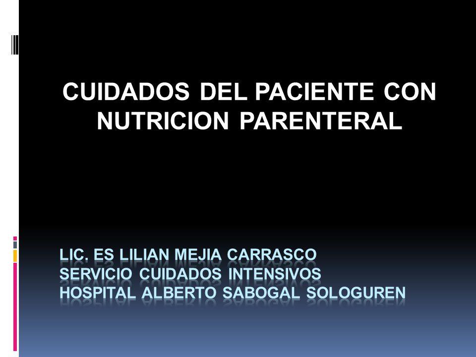 CUIDADOS DEL PACIENTE CON NUTRICION PARENTERAL