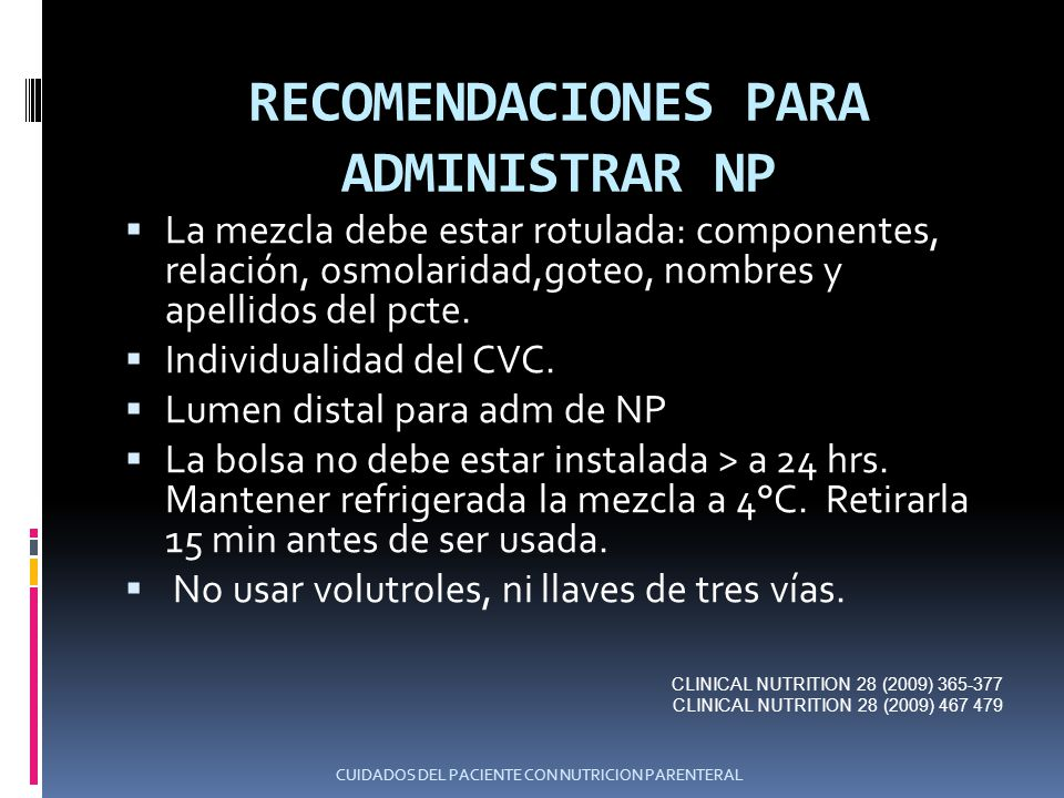 RECOMENDACIONES PARA ADMINISTRAR NP