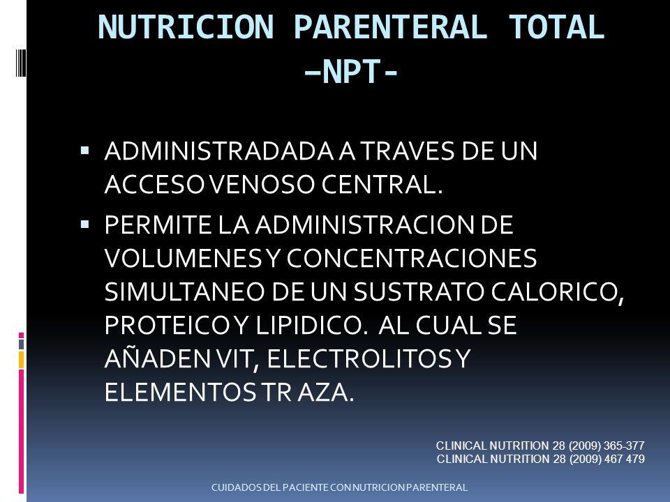 NUTRICION PARENTERAL TOTAL –NPT-
