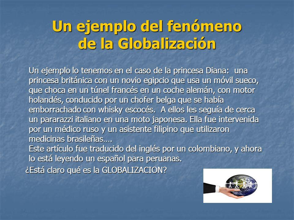 Un ejemplo del fenómeno de la Globalización