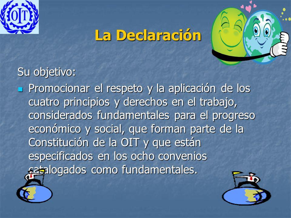 La Declaración Su objetivo: