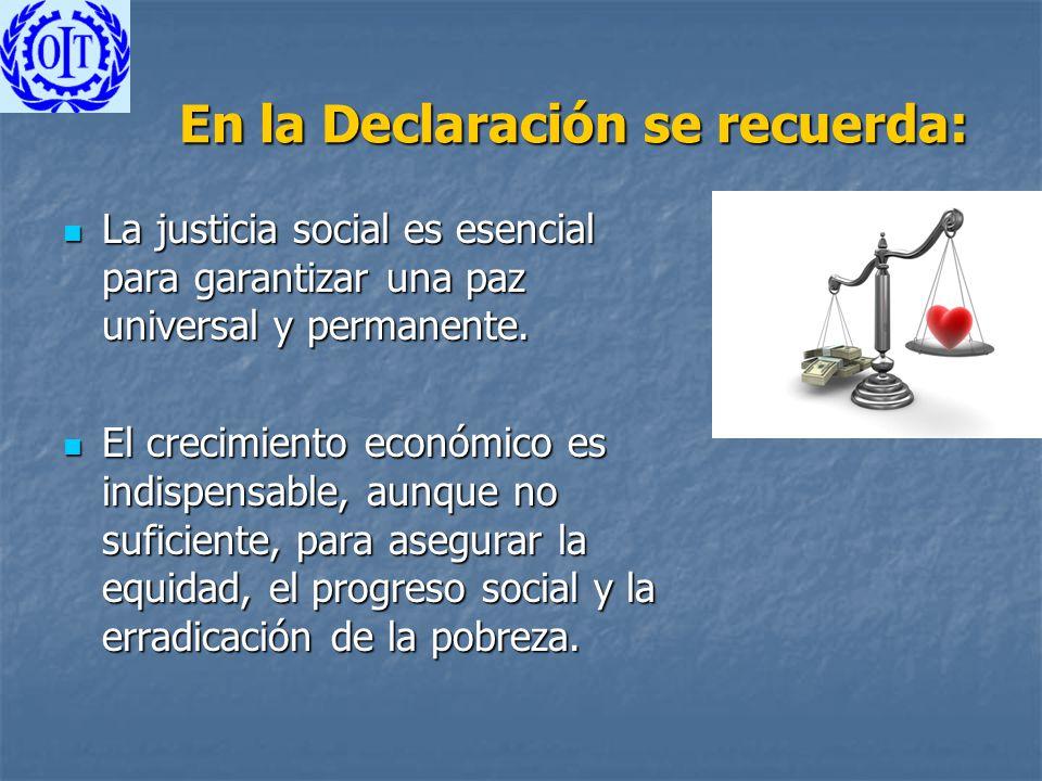 En la Declaración se recuerda: