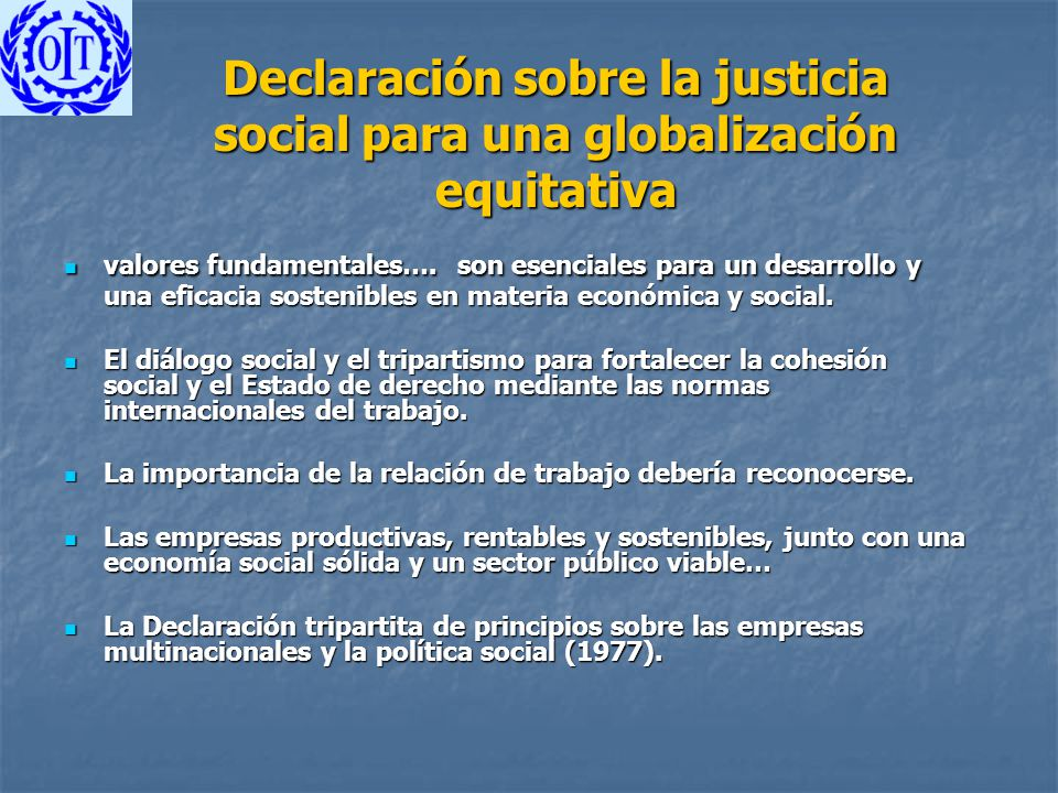 Declaración sobre la justicia social para una globalización equitativa