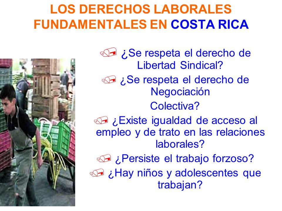 LOS DERECHOS LABORALES FUNDAMENTALES EN COSTA RICA