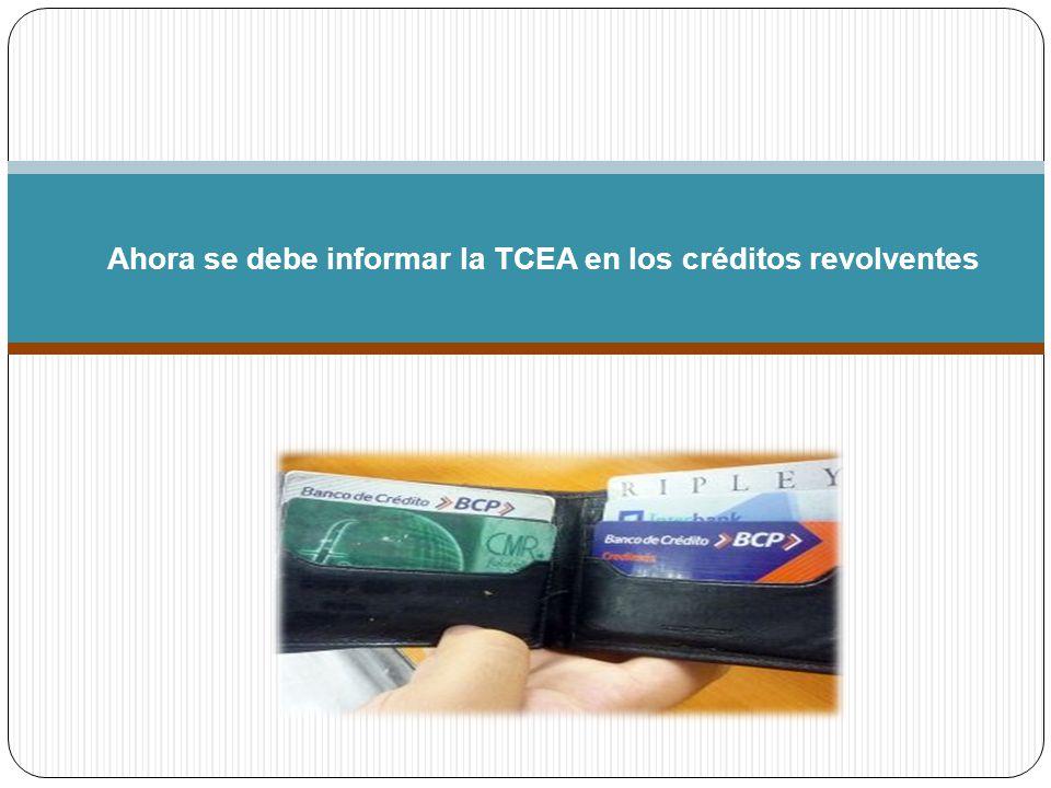 Ahora se debe informar la TCEA en los créditos revolventes