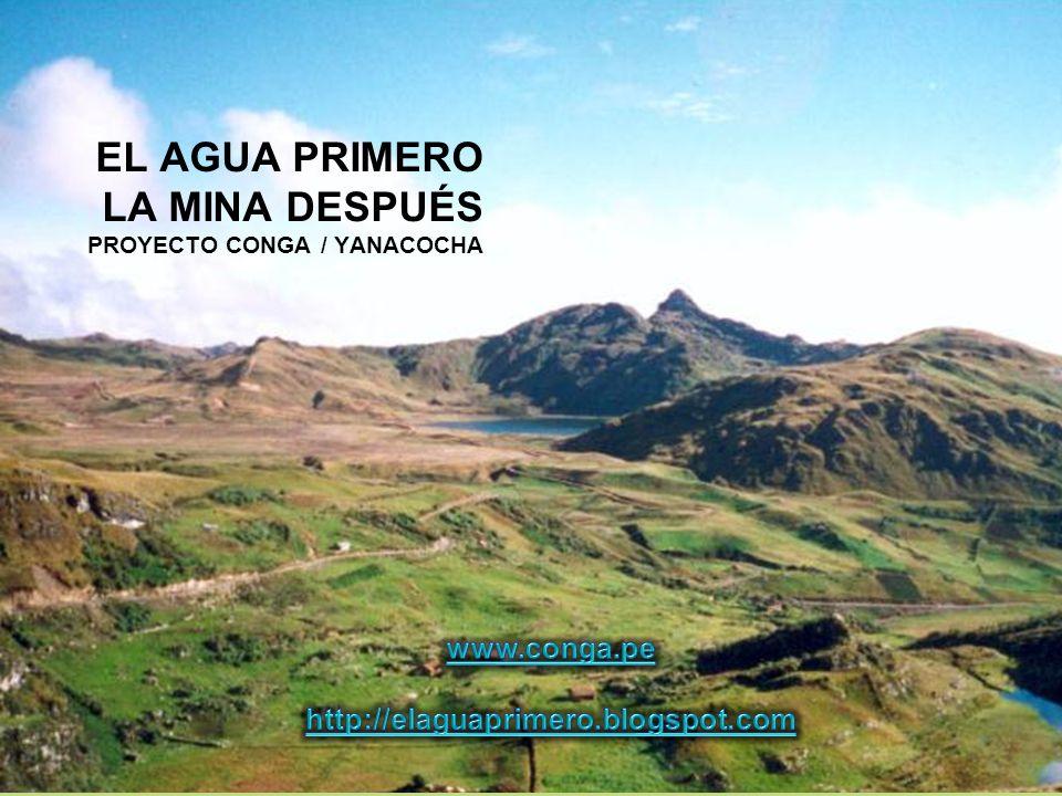 EL AGUA PRIMERO LA MINA DESPUÉS PROYECTO CONGA / YANACOCHA