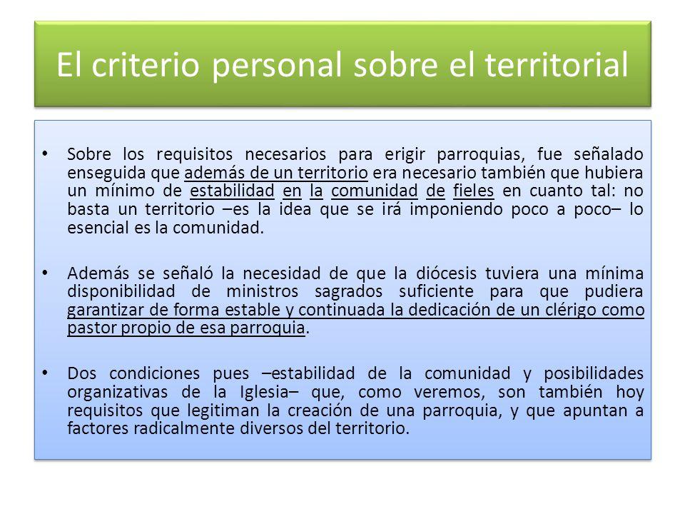 El criterio personal sobre el territorial