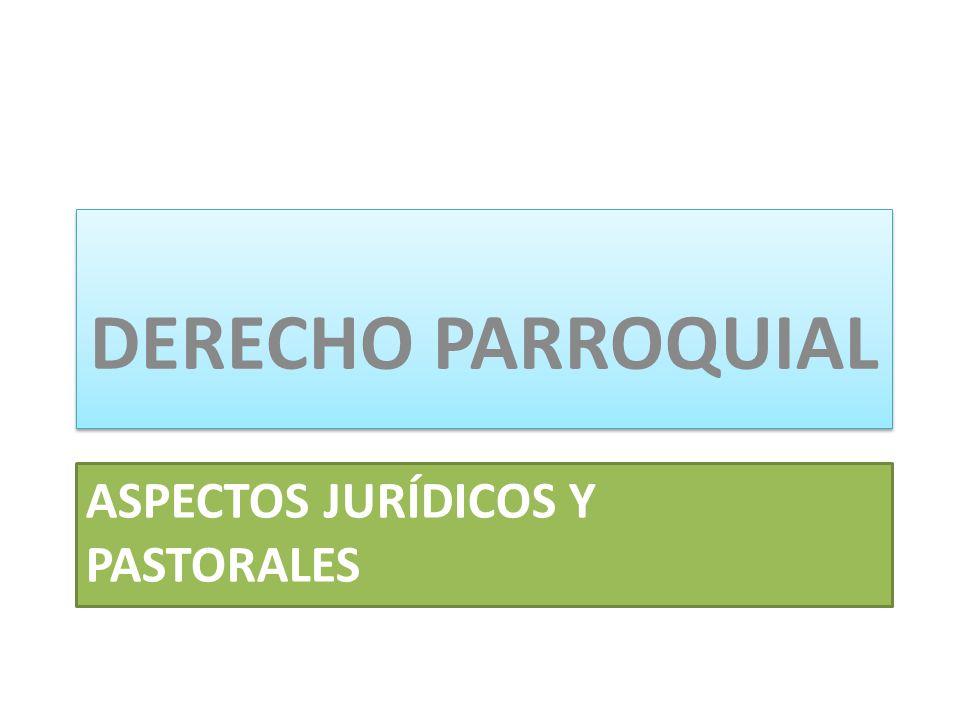 ASPECTOS JURÍDICOS Y PASTORALES