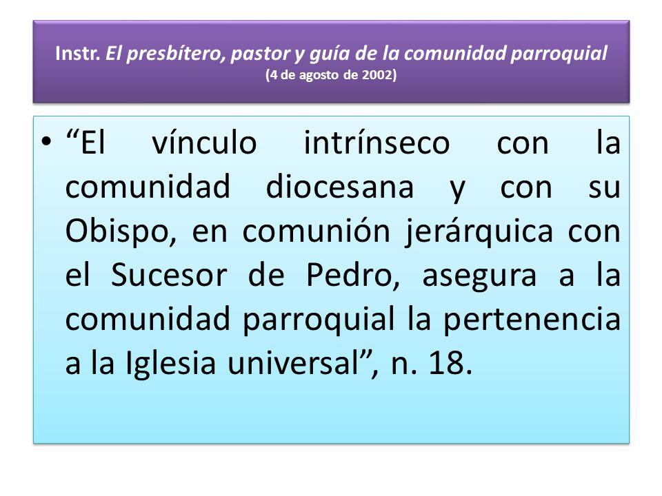 Instr. El presbítero, pastor y guía de la comunidad parroquial (4 de agosto de 2002)