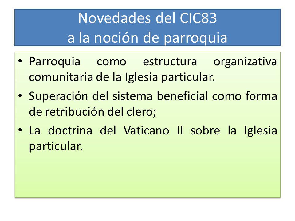 Novedades del CIC83 a la noción de parroquia