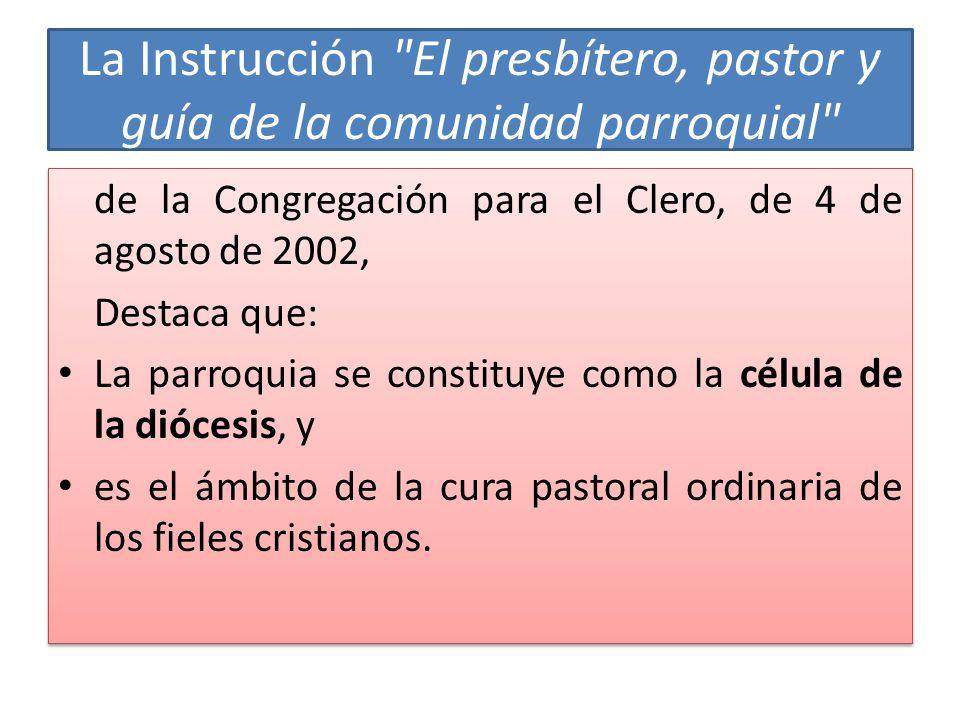 La Instrucción El presbítero, pastor y guía de la comunidad parroquial
