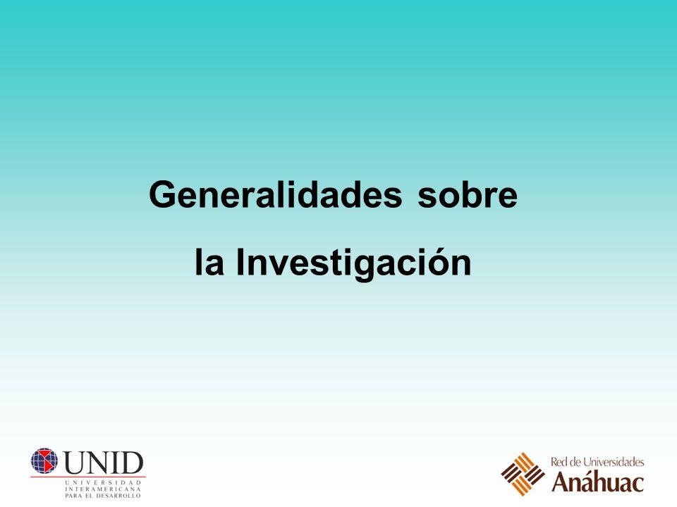 Generalidades sobre la Investigación