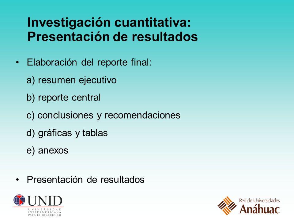 Investigación cuantitativa: Presentación de resultados