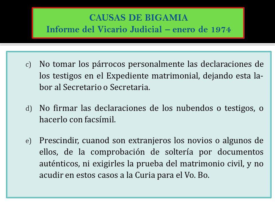 CAUSAS DE BIGAMIA Informe del Vicario Judicial – enero de 1974
